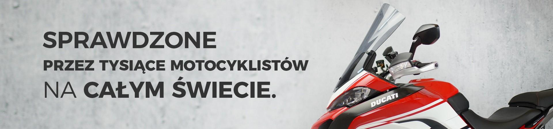 Sprawdzone przez Tysiące motocyklistów na całym świecie